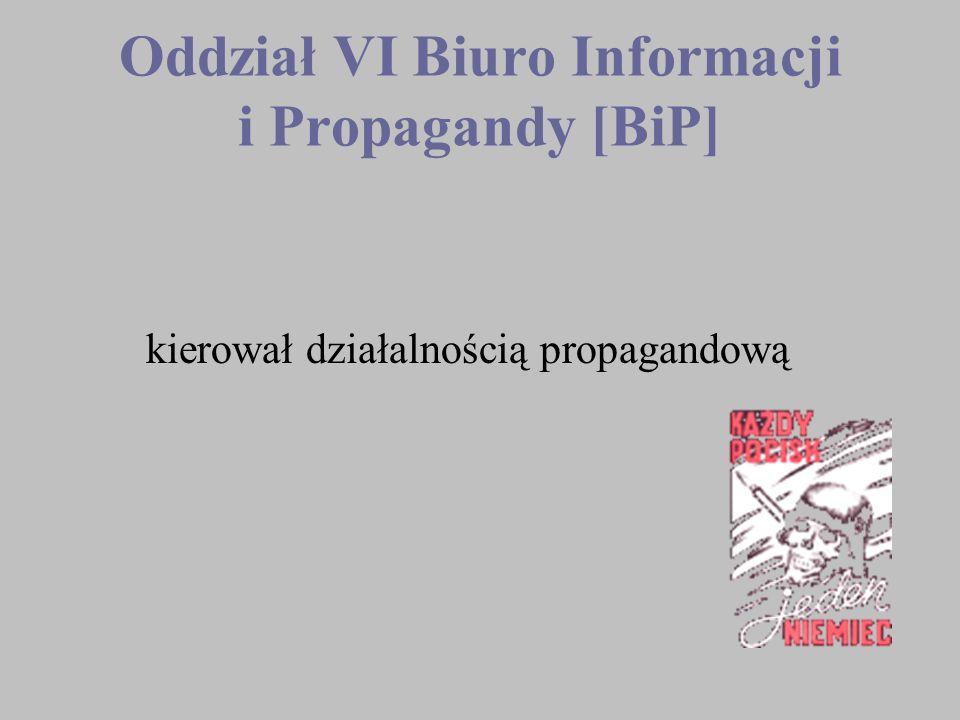 Oddział VI Biuro Informacji i Propagandy [BiP]